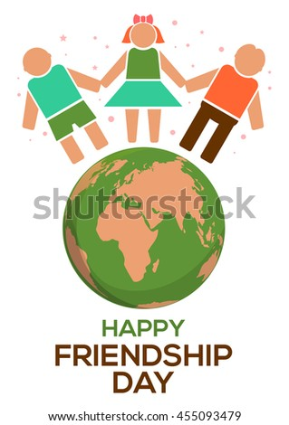 Friendship Day concept. Planets Earth, people holding hands and inscription - Happy Friendship Day. Vector illustration - stock vector