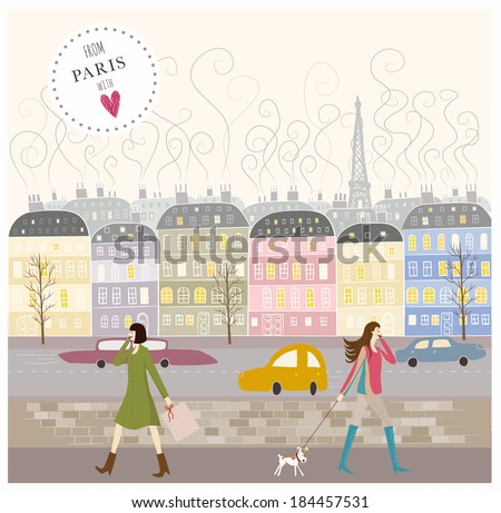 From Paris with love. The colorful illustration of buildings in french style with a beautiful women. Modern lifestyle. Women with mobile phones in hands. Colorful background for web and mobile design. - stock vector