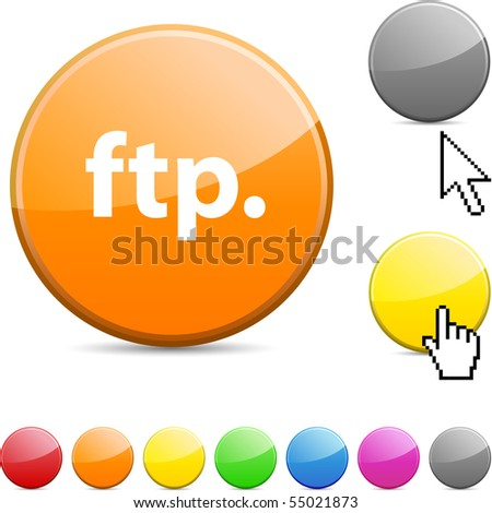 FTP glossy vibrant round icon. - stock vector