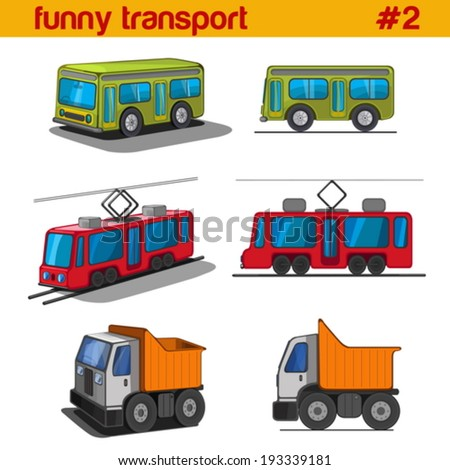 Fun cute cartoon vehicles vector icon set. Bus, tram, tip lorry.  Funny transport collection. - stock vector