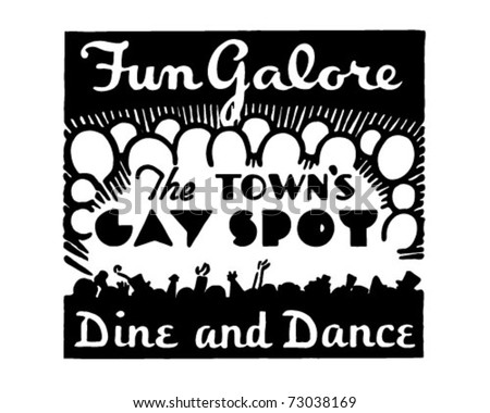 Fun Galore - The Town's Gay Spot - Retro Ad Art Banner - stock vector