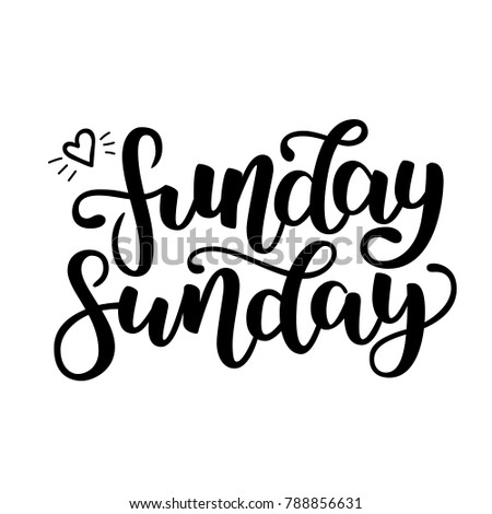 Funday Sunday. Hand drawn lettering. Typographic quote. Hand drawn lettering. Black hand drawn brush ink letters. Vector illustration isolated on white background