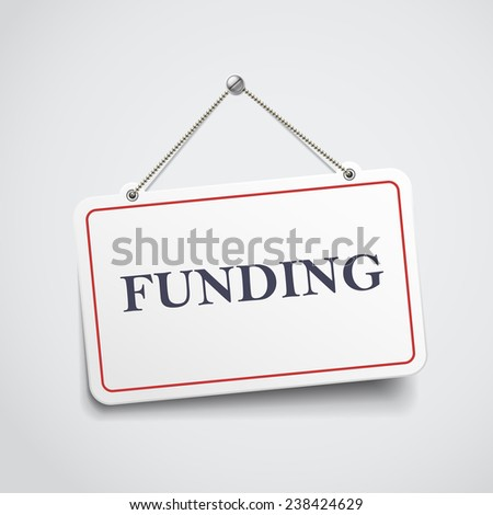 funding hanging sign isolated on white wall  - stock vector