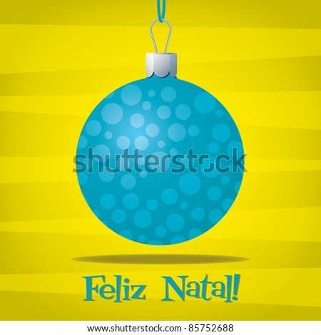 Funky Portuguese Christmas decoration card in vector format. - stock vector