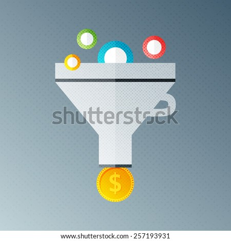 Funnel with money. Flat sign with halftone texture - stock vector