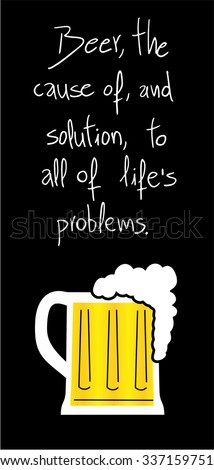 funny beer message - stock vector