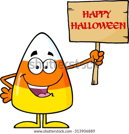 Funny Candy Corn Cartoon Character Holding A Wooden Board With Text. Vector Illustration Isolated On White - stock vector