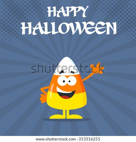 Funny Candy Corn Flat Design Waving. Vector Illustration With Bacground And Text - stock vector