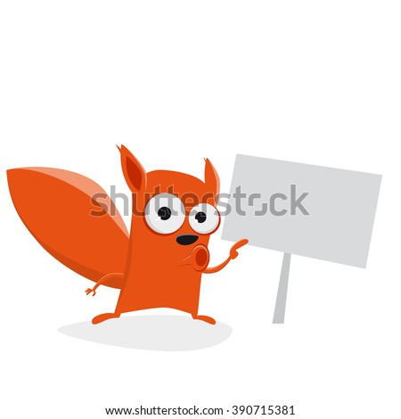 funny cartoon squirrel showing a sign