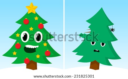 Funny cartoon Xmas card with two Christmas trees, one happy and decorated with traditional ornaments as stars and baubles and one simple and solitary with a sad facial expression - stock vector