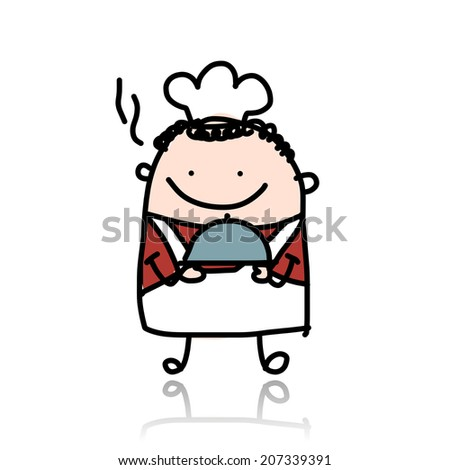 Funny chief cook with plate of food, sketch - stock vector