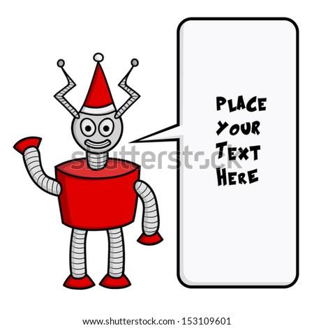 Funny Christmas robot with speech bubble. - stock vector