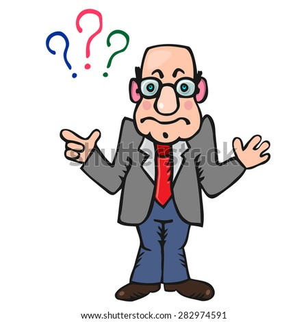 Funny man teacher with three signs of questions above - stock vector