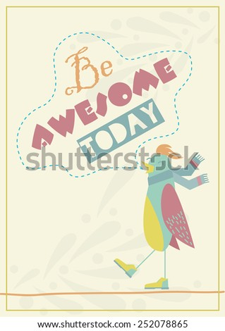 Funny Motivational Quote Poster - stock vector