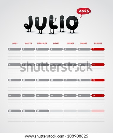 Funny 2013 vector calendar. July. In spanish. - stock vector