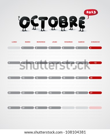 Funny year 2013 vector calendar October -  In French. - stock vector