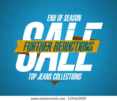 Further reductions sale design template for jeans collections - stock vector