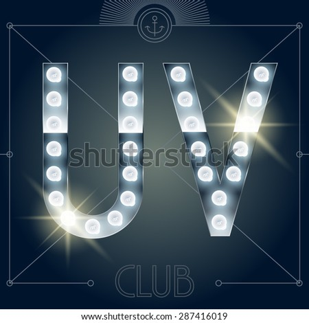 Futuristic vector lamp alphabet on glossy mirror background. Letters U V - stock vector