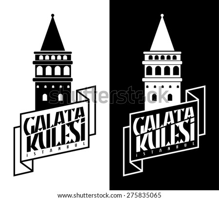 Galata Tower / Istanbul Turkey logo label vector - stock vector