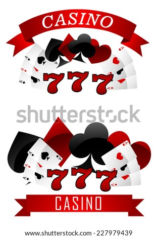 Gambling emblems or signs showing playing cards in all the suits clubs, spades, diamonds and hearts with a ribbon banner and text Casino and 777 - stock vector
