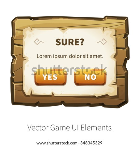 Game alert. Message screen. Vector graphical user interface (UI GUI) for 2d video games. Wooden menu, panels and buttons for menu. - stock vector