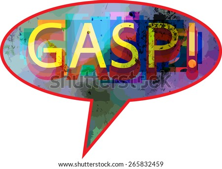 ZAP Update - Friday October 23, 2015  Stock-vector-gasp-word-graphic-representation-of-the-bubble-with-text-appeal-vector-illustration-265832459