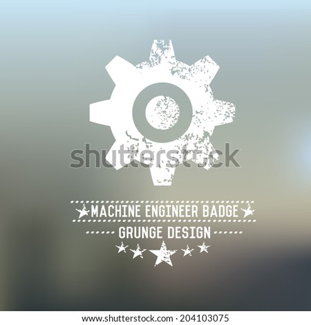 Gear badge grunge symbol on blur background,vector - stock vector
