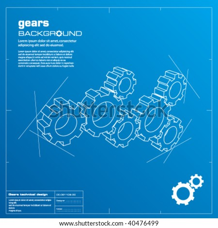 Gears blueprint vector illustration. Technology, teamwork, solution...concepts. - stock vector