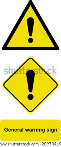 General warning sign  - stock vector