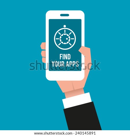 "Gentleman's hand holding a smartphone displayed with an icon and a text: ""Find your apps"". Close-up, vector illustration. - stock vector"