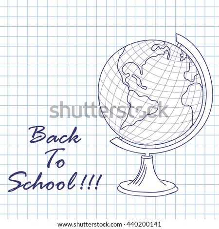 Geografical globe.Doodle sketch on checkered paper background. Vector illustration. - stock vector