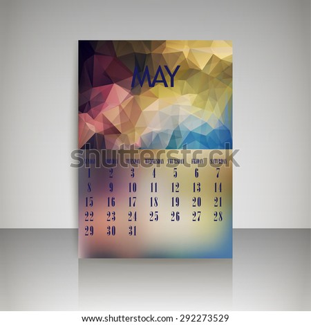 Geometrical polygonal triangles and blurred backgrounds 2016 calendar design for may month vector EPS10 - stock vector