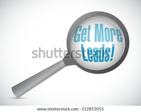 Get More Leads magnify glass sign illustration design graphic - stock vector