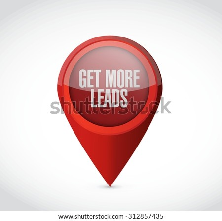 Get More Leads pointer sign illustration design graphic - stock vector