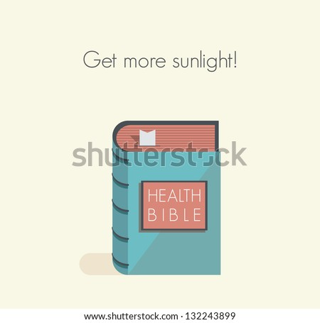 Get more sunlight! Health bible with healthy lifestyle commandments and rules.