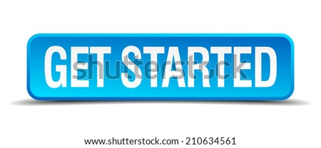 get started blue 3d realistic square isolated button - stock vector