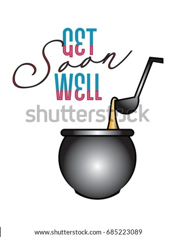get well soon message with soup pot and ladle