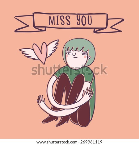 Girl in love. vector miss you card. Romantic illustration with heart and ''miss you'' text - stock vector