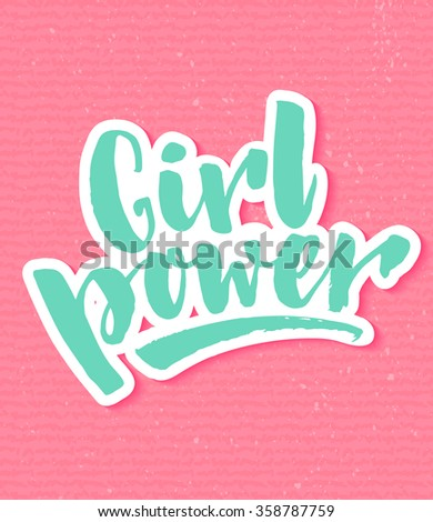 Girl power. Inspirational quote, feminism quote. Hand lettering with white outline at pink textured background. Phrase for posters, t-shirts and wall art. Vector design. - stock vector