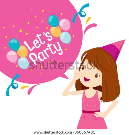 Girl Shouting And Speech Bubble With Let's Party Letter, Banquet, Feast, Celebration, Corporate - stock vector