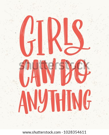 Girls Can Do Anything Hand Lettering Written With Red Letters On Light Background Inscription Handwritten