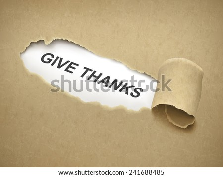 give thanks words behind brown torn paper - stock vector