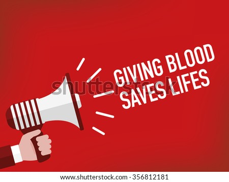 GIVING BLOOD SAVES LIFES - stock vector