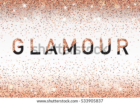 Glamour invitation card fashion show vip stock vector 533905837 glamour invitation card fashion show vip rose gold glitter background vector illustration stopboris Gallery