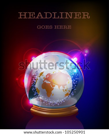 Glass boll and globe  - stock vector