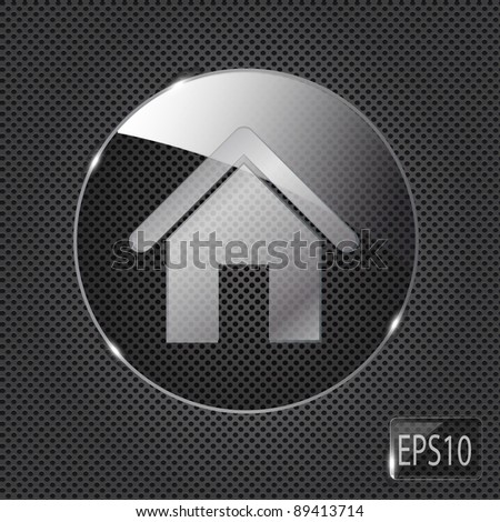Glass home button icon on metal background. Vector illustration - stock vector