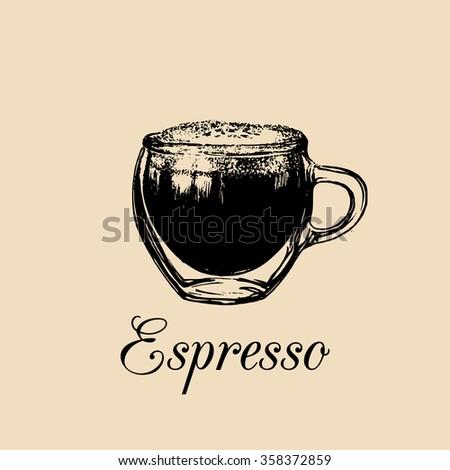 Glass mug, cup of coffee. Vector espresso illustration. Soft drink glass logo. Non-alcoholic beverage sign. Hand drawn sketch of espresso coffee. Restaurant, bar menu design. - stock vector