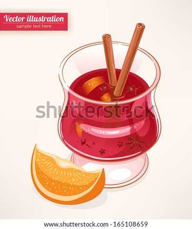 glass of mulled wine with spices and slice of orange  - stock vector