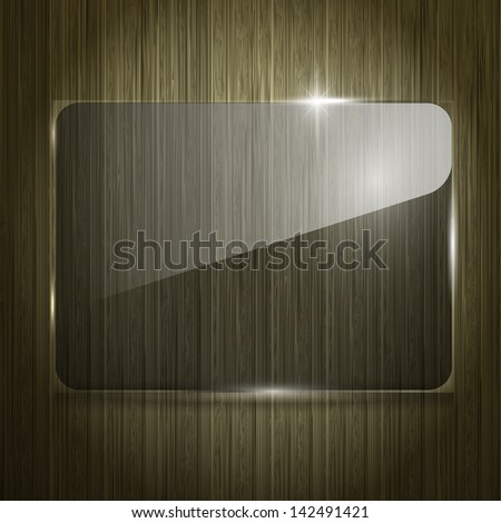Glass panel on the wooden background. Texture of glass and wood. - stock vector