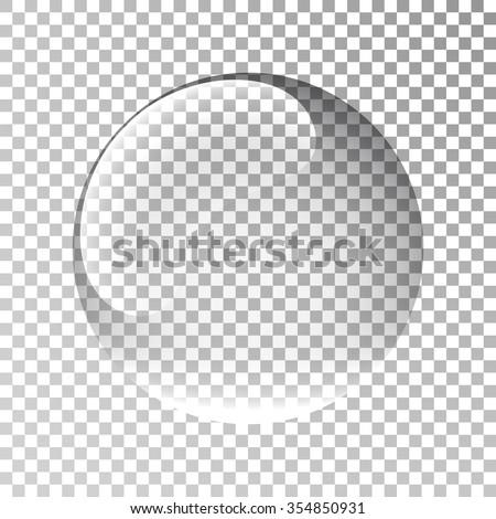 Glass sphere. Bubble. Ball. Water drop. Realistic vector. 3d. Vector illustration. - stock vector